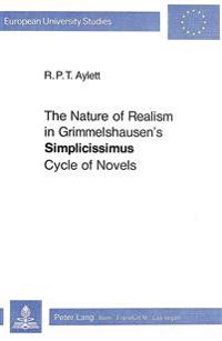 "Nature of Realism in Grimmelshausen's ""Simplicissimus"" Cycle of Novels"