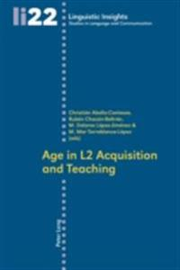 Age in L2 Acquisition and Teaching