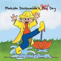 Malcolm Dooswaddle's Good Day