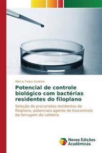 Potencial de Controle Biologico Com Bacterias Residentes Do Filoplano