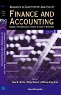 ADVANCES IN QUANTITATIVE ANALYSIS OF FINANCE AND ACCOUNTING (VOL. 3)