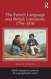 The French Language and British Literature, 1756-1830