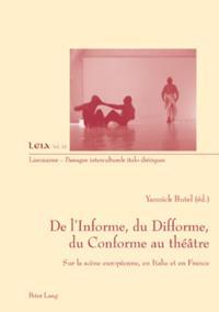 De l'Informe, du Difforme, du Conforme au theatre