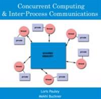 Concurrent Computing & Inter-Process Communications