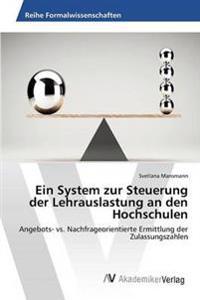 Ein System Zur Steuerung Der Lehrauslastung an Den Hochschulen