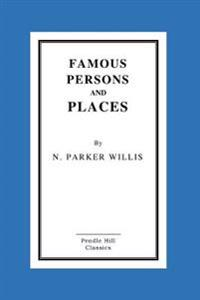 Famous Persons and Places