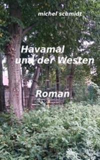 Havamal Und Der Westen
