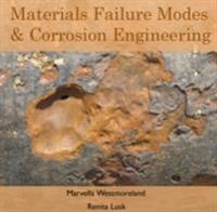 Materials Failure Modes & Corrosion Engineering