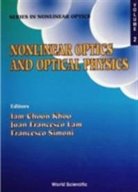 Nonlinear Optics And Optical Physics: Lecture Notes From Capri Spring School