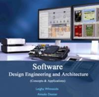 Software Design Engineering and Architecture (Concepts & Applications)
