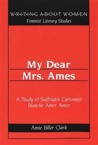 My Dear Mrs. Ames