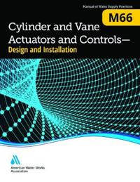 M66 Cylinder and Vane Actuators and Controls, Design and Installation