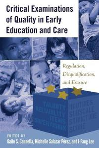 Critical Examinations of Quality in Childhood Education and Care