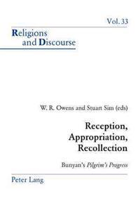 Reception, Appropriation, Recollection