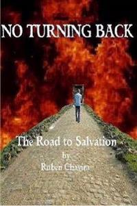 No Turning Back: the Road to Salvation