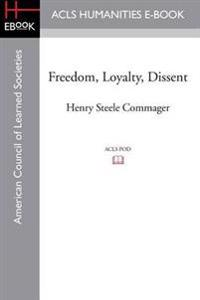 Freedom, Loyalty, Dissent