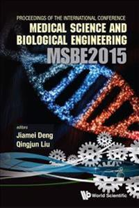 Computer Science and Engineering Technology Cset2015, Medical Science and Biological Engineering Msbe2015 International Conference 2015