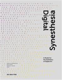 Digital Synesthesia