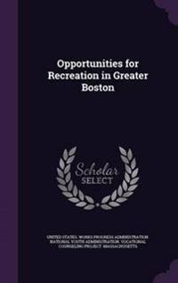 Opportunities for Recreation in Greater Boston