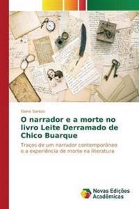 O Narrador E a Morte No Livro Leite Derramado de Chico Buarque