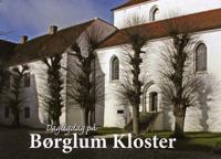 Dagligdag på Børglum Kloster