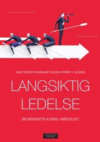 Langsiktig ledelse - Robert Salomon, Hans Christoffer Aargaard Terjesen | Ridgeroadrun.org