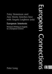 European Intertexts: Women's Writing in English in a European Context
