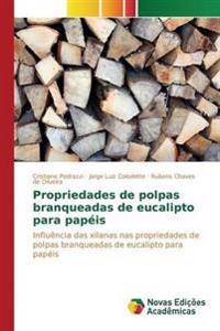 Propriedades de Polpas Branqueadas de Eucalipto Para Papeis