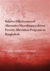 Relative Effectiveness of Alternative Microfinance-driven Poverty Alleviation Programs in Bangladesh
