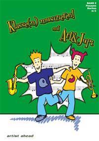 Klasse(n) musizieren mit Art & Jupi 02. Posaune und Bariton