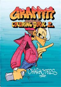 Graffiti Coloring Book 2. Characters