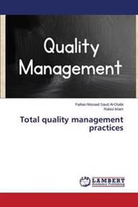 Total Quality Management Practices