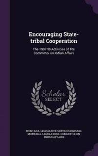 Encouraging State-Tribal Cooperation