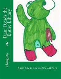 Rani Reads the Entire Library