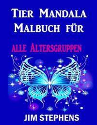 Tier Mandala Malbuch Fur: Alle Altersgruppen