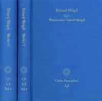 Erhard Weigel, Werke V,1-2: Wienerischer Tugend-Spiegel