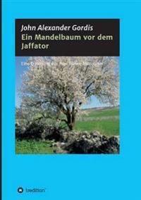Ein Mandelbaum VOR Dem Jaffator