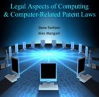 Legal Aspects of Computing & Computer-Related Patent Laws