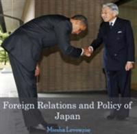 Foreign Relations and Policy of Japan