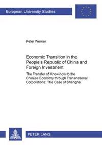 Economic Transition In The People's Republic Of China And Foreign Investment Activities