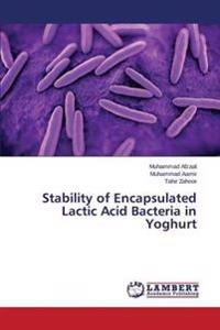 Stability of Encapsulated Lactic Acid Bacteria in Yoghurt