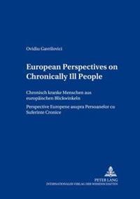 European Perspectives On Chronically Ill People Chronisch Kranke Menschen Aus Europaischen Blickwinkeln Perspective Europene Asupra Persoanelor Cu