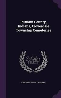 Putnam County, Indiana, Cloverdale Township Cemeteries