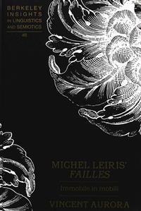 Michel Leiris' Failles