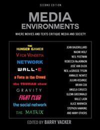 Media Environments: Where Movies and Texts Critique Media and Society (Second Edition)