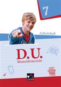 D.U. DeutschUnterricht 7 Arbeitsheft