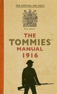 The Tommies' Manual 1916