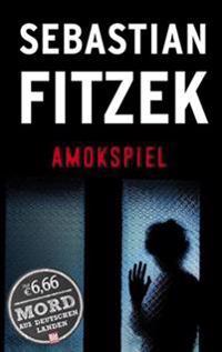 Fitzek, S: Amokspiel