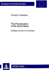 The Proclamation Of The Good News