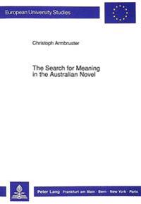 Search for Meaning in the Australian Novel
